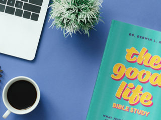 Join us for The Good Life Online Bible Study!